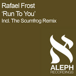 FROST, Rafael - Run To You (Front Cover)