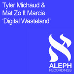MICHAUD, Tyler & MAT ZO feat MARCIE - Digital Wasteland (Front Cover)