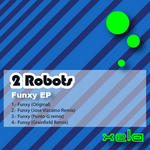 2 ROBOTS - Funxy EP (Front Cover)
