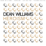 WILLIAMS, Dean - Heroism (Front Cover)