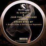 DJ CERATTI & JUAN PABLO GRAZIANO - Green Eyes EP (Front Cover)