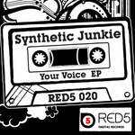 SYNTHETIC JUNKIE - Your Voice EP (Front Cover)