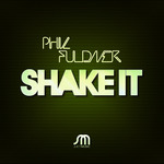 FULDNER, Phil - Shake It (Front Cover)