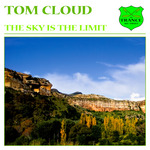 CLOUD, Tom - The Sky Is The Limit (Front Cover)
