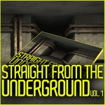 VARIOUS - Straight From The Underground (Vol 1) (Front Cover)