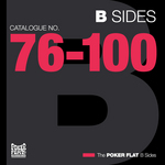 The Poker Flat B Sides: Chapter Four (The Best Of Catalogue 76-100)