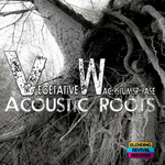 VEGETATIVE WACHSTUMSPHASE - Acoustic Roots (Front Cover)