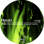 BAUTI - While The Cicada Sings The Ant Works (Front Cover)