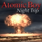 ATOMIC BOY - Night Trip (Front Cover)