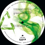 DREYSSIG, Ferdinand - Green Chili EP (Front Cover)