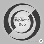 HYPNOTIC DUO - All Over Again (Front Cover)