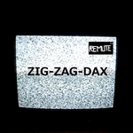 REMUTE - Zig Zag Dax (Front Cover)
