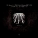 THOMAS NORDMANN/CIPHER - Genau So, Nur Anders (Front Cover)