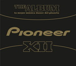 Pioneer The Album Vol 12