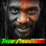FLABBA, Ras - True Progress (Front Cover)