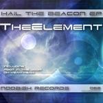 Hail The Beacon EP