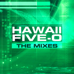 Hawaii Five-0 The Mixes
