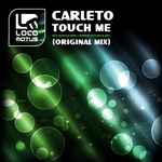 CARLETO - Touch Me (Front Cover)