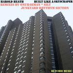 HEATH, Harold - Built Like A Skyscraper (Front Cover)