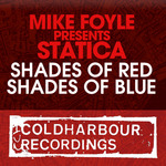 FOYLE, Mike pres STATICA - Shades Of Red/Shades Of Blue (Front Cover)