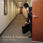 PHILIPS, Niles - Snobs & Robbers (Front Cover)