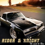 RIDER & KNIGHT - No Need To Run (Front Cover)
