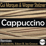 MARQUES, Gui & WAGNER STELZNER - Cappuccino (Front Cover)