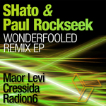 SHATO/PAUL ROCKSEEK - Wonderfooled (remix EP) (Front Cover)
