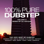 100% Pure Dubstep Volume 2 (mixed by DJ Hatcha) (unmixed tracks)