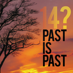 14 - Past Is Past (Front Cover)