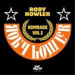 HOWLER, Roby - Komrade Vol 2: Selo EP (Front Cover)
