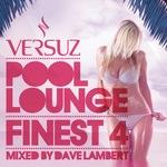 LAMBERT, Dave/VARIOUS - Versuz Pool Lounge 2011 (mixed by Dave Lambert) (unmixed tracks) (Front Cover)