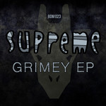 SUPREME - Grimey EP (Front Cover)