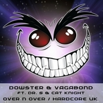 DOWSTER & VAGABOND feat DR S & CAT KNIGHT - Over N Over (Front Cover)