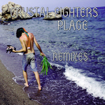 CRYSTAL FIGHTERS - Plage remixes (Front Cover)