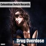 ANDREZ VINYL - Drug Overdose (Front Cover)
