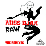 MISS DJAX - Raw - The Remixes (Front Cover)