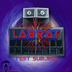 LABRAT - Test Subject (Front Cover)