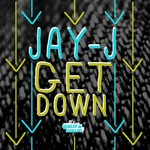 JAY J - The Get Down (Front Cover)