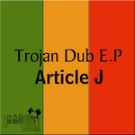Trojan Dub EP