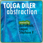 TOLGA DILER - Abstraction EP (Front Cover)
