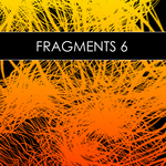 Fragments 6 (unmixed tracks)