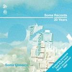 Soma Records 20 Years: Soma Classics