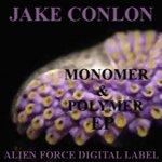 CONLON, Jake - Monomer/Polymer EP (Front Cover)