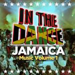 In The Dance Music, Jamaica Vol 1