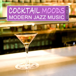VARIOUS - Cocktail Moods, Vol 2 - Modern Jazz Music (Front Cover)