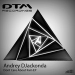 DJACKONDA, Andrey - Dont Care About Rain (Front Cover)