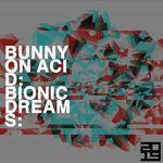 Bionic Dreams EP
