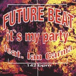 FUTURE BEAT - It's My Party (Front Cover)