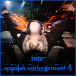 VARIOUS - Into Spanish Underground 4 (Front Cover)